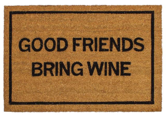 Good Friends Bring Wine Doormat.