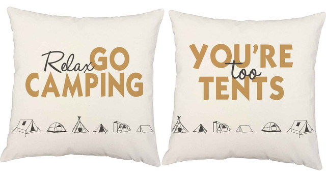 Relax Go Camping You Are Too Tents Throw Pillows Decorative Delectable Relax Decorative Pillow