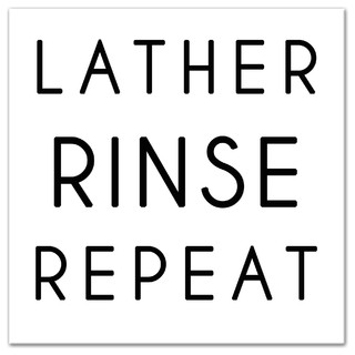 Lather Rinse Repeat Wall Art Contemporary Novelty Signs By Designs Direct