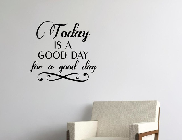 Stickers For Wall Decor today is a good day for a good day, wall decor stickers