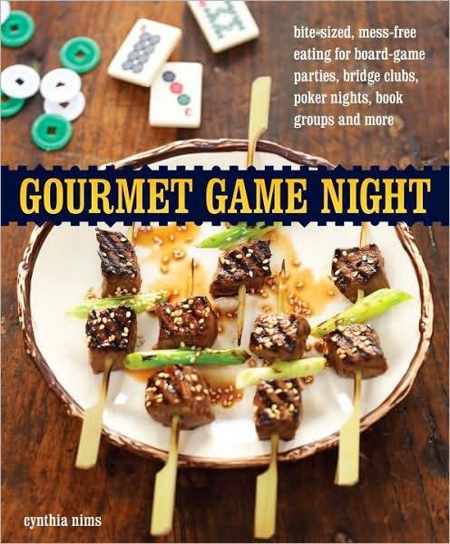 Gourmet Game Night by Cynthia Nims