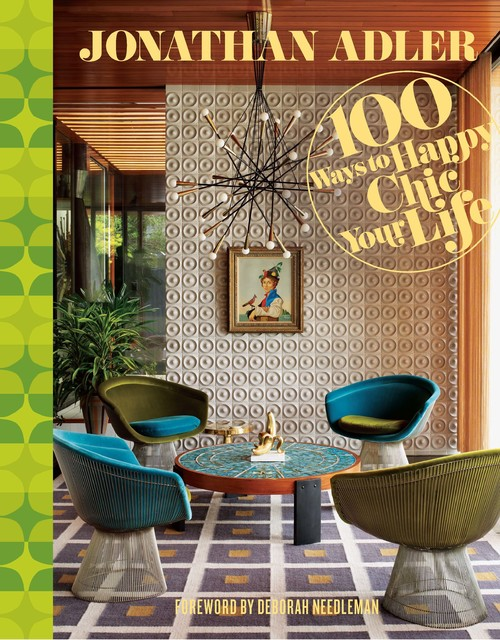 100 ways to happy chic your life by jonathan adler modern living room