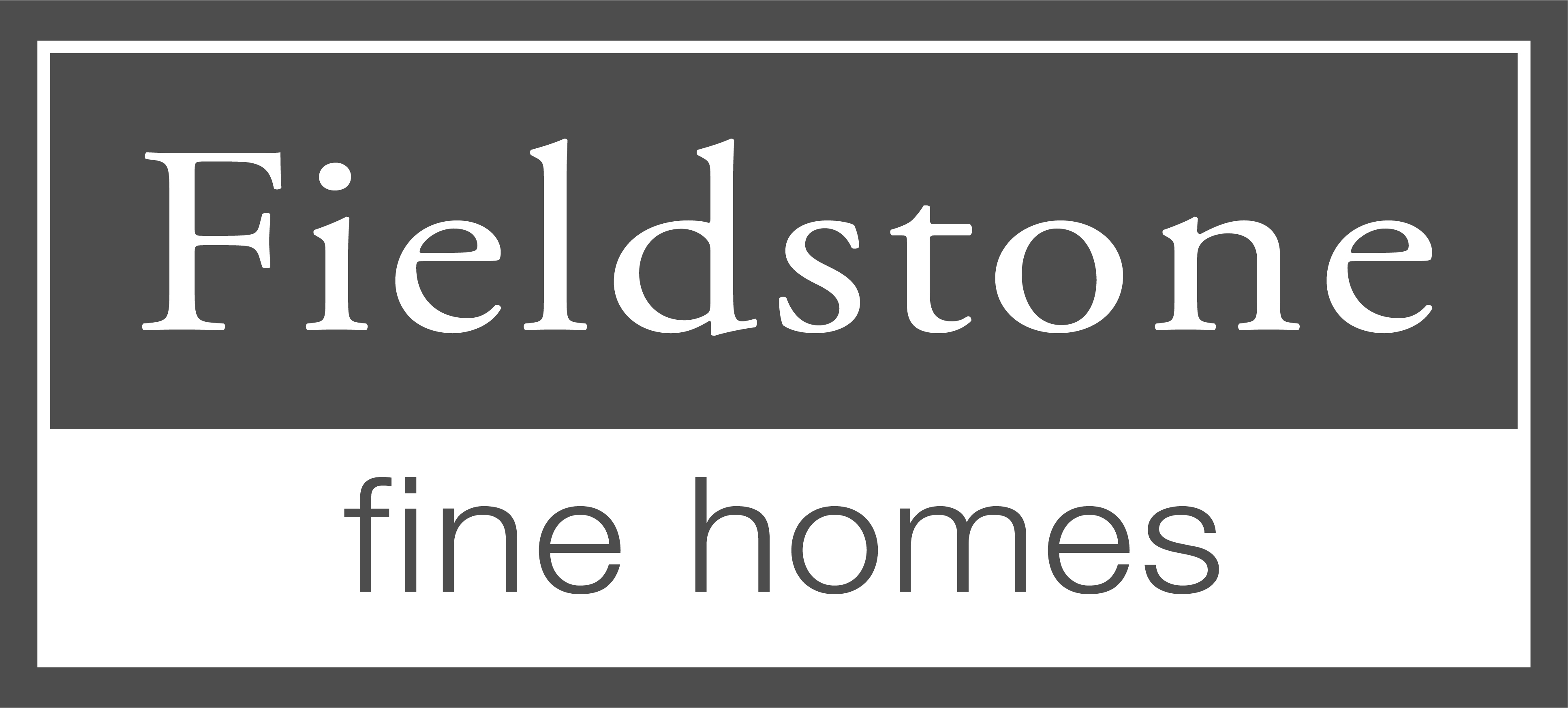 Fieldstone Fine Homes